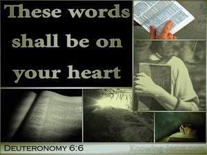 Deuteronomy 6:6 Keep These Words On Your Heart (black)