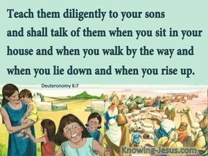 Deuteronomy 6:7 Teach Them Dilligently To Your Sons (green)