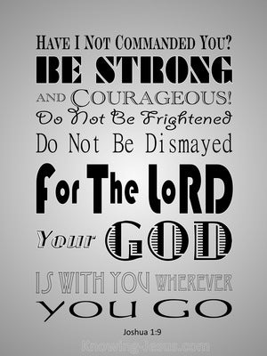 Joshua 1:9 Be Strong And Very Courageous silver