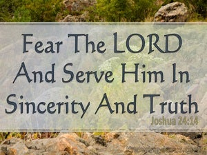 Joshua 24:14 Serve The Lord In Sincerity And Truth (green)