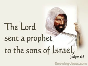 Judges 6:8 The Lord Sent A Prophet (beige)