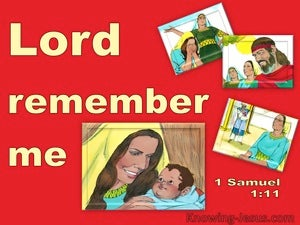 1 Samuel 1:11 Hannah Prayed Lord Remember Me (red)