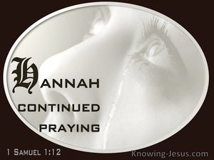 1 Samuel 1:12 Hannah Continued Praying (gray)