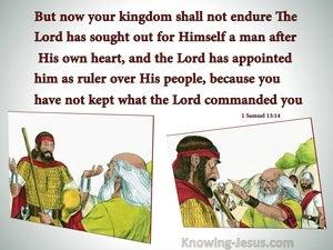1 Samuel 13:14 Saul, Your Kingdom Shall Not Endure (gray)
