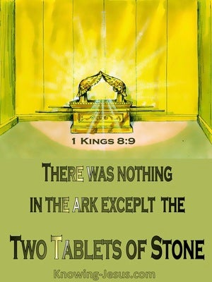 1 Kings 8:9 Nothing In The Ark But Two Tablets Of Stone (sage)