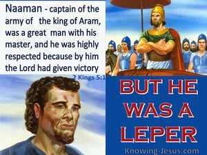 2 Kings 5:1 Naaman Was Given Victory But He Was A Leper (blue)