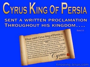Ezra 1:1 Proclamation from Cyrus King Of Persia (blue)