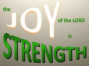 Nehemiah 8:10 The Joy Of The Lord Is Strength green