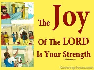Nehemiah 8:10 The Joy Of The Lord Is Your Strength yellow