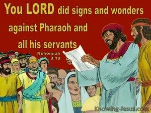 Nehemiah  9-10 God God Did Signs And Wonders Against Pharoah (red)