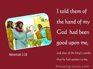 Nehemiah 2:18 tHe Hand Of My God Had Been Good Upon Me (red)