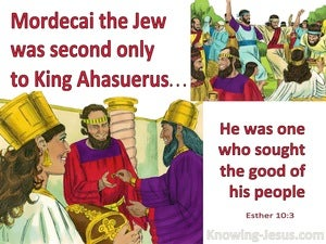 Esther 10:3 Mordecai was second only to King Ahasuerus (red)