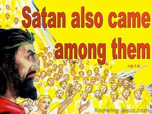 Job 1:6 Satan Came Among The Sons Of God (yellow)
