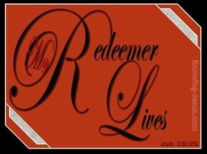 Job 19:25 I Know My Redeemer Lives (red)