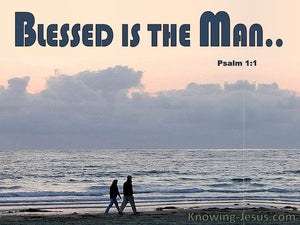 Psalm 1:1 Blessed Is The Man gray