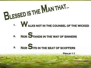 Psalm 1 1 How Blessed Is The Man Who Does Not Walk In The