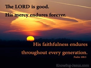 Psalm 100:5 His Mercy Endures Forever (black)