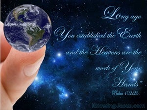 Psalm 102:25 Long Ago You Established the Earth blue