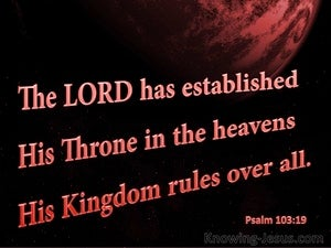 Psalm 103:19 He Established His Throne In Heaven black