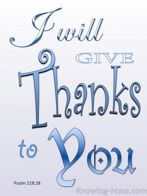 Psalm 118:28 You Are My God I Give Thanks blue