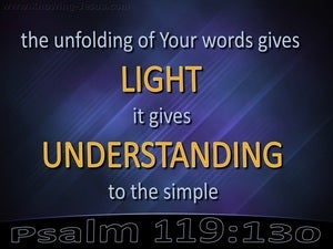 Psalm 119:130 You Word Gives Light And Understanding  black