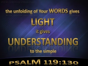 Psalm 119:130 You Word Gives Light And Understanding gold