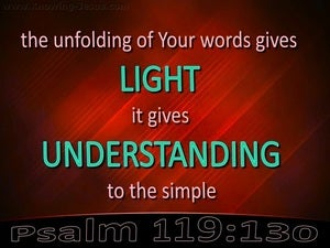 Psalm 119:130 You Word Gives Light And Understanding red