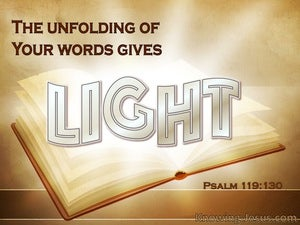 Psalm 119:130 Your Word Gives Light beige