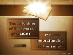 Psalm 119:130 Your Word Gives Light brown