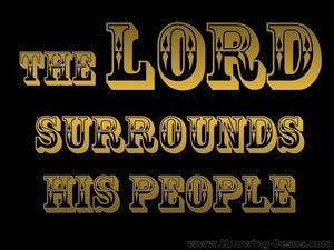 Psalm 125:2 The Lord Surrounds His People (gold)