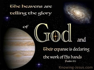 Psalm 19:1 The Heavens Are Telling The Glory Of God beige