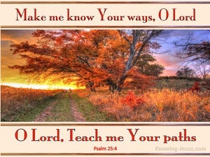 Psalm 25:4 Make Me Know Your Ways red