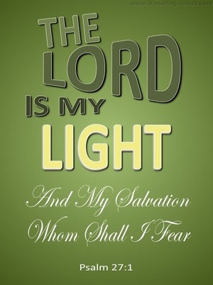 Psalm 27:1 The Lord My Light And My Salvation green