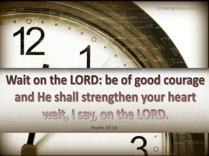 Psalm 27:14 Wait On The Lord beige