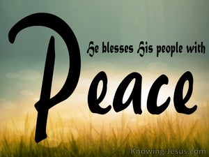 Psalm 29:11 He Blesses His People With Peace black