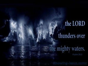 Psalm 29:3 The Voice Of The Lord Thunders blue