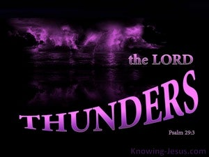 Psalm 29:3 The Voice Of The Lord Thunders purple