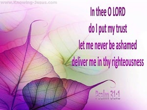 Psalm 31:1 In Thee I Put My Trust purple