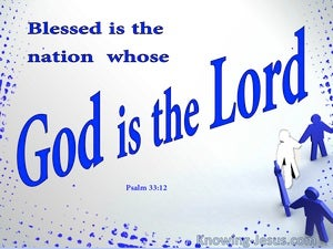 Psalm 33:12 Blessed Is The Nation Whose God Is The Lord (white)
