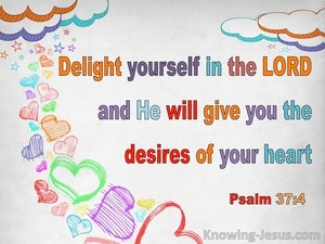 Psalm 37:4 Delight Yourself In The Lord (white)