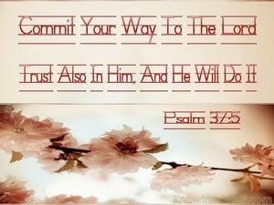 Psalm 37:5 Commit Your Way To The Lord beige