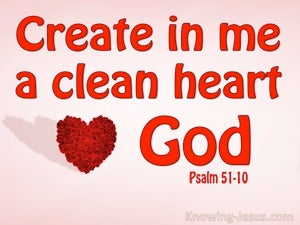 Psalm 51:10 Create In Me A Clean Heart pink