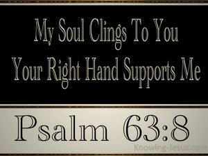 Psalm 63:8 Your Right Hand Supports Me black
