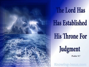 Psalm 9:7 The Lord Established His Throne For Judgement (white)