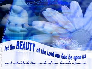 Psalm 90:17 The Beauty Of The Lord blue