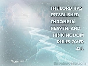 Psalm 103:19 The Lord Has Established Throne In Heaven (aqua)