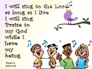 Psalm 104:33 Sing To The Lord As Long As I Live (pink)