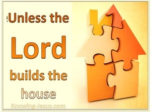 Psalm 127:1 Unless the Lord Build (yellow)