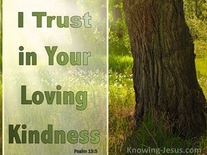 Psalm 13:5 Trust And Rejoice In God's Kindness And Salvation (green)