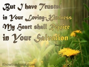 Psalm 13:5 Trust And Rejoice In God's Kindness And Salvation (yellow)